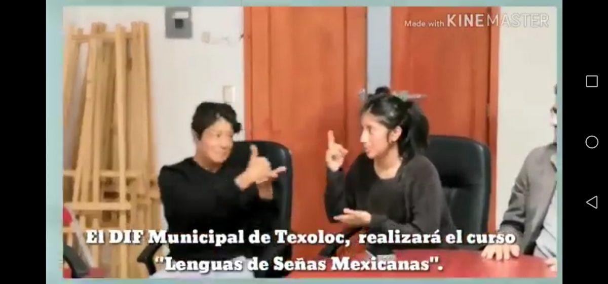 "Impartirán curso a personal del DIF Municipal de Texoloc de ""Lenguaje de Señas Mexicanas""."