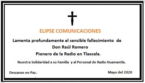 Elipse Comunicaciones Lamenta profundamente el sensible fallecimiento  de Don Raúl Romero.