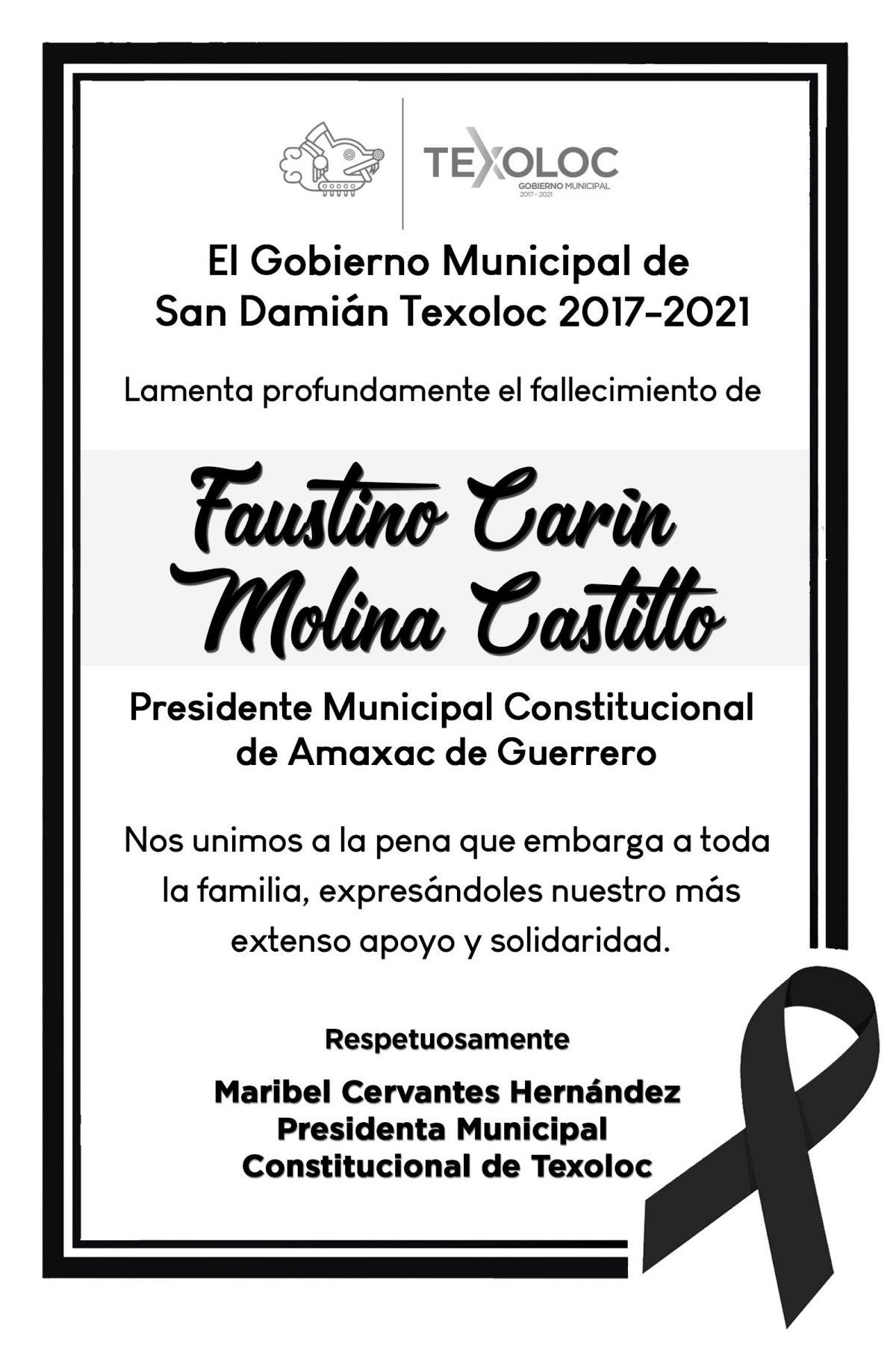 El Ayuntamiento de Texoloc, expresa  su solidaridad  al municipio de Amaxac por el  fallecimiento del Alcalde,  Faustino Carin Molina Castillo.