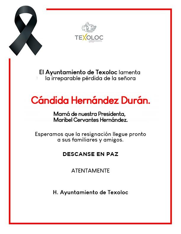 El ayuntamiento de San Damián Texoloc Lamenta la pérdida de la Señora Cándida Hernández Durán