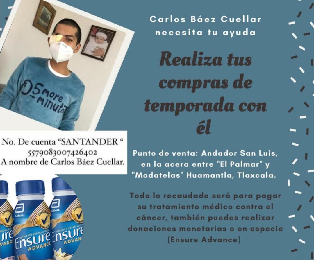 AYUDA PARA CARLOS BAEZ CUELLAR UN JOVEN QUE NECESITA DE TU APOYO PARA SEGUIR SU TRATAMIENTO CONTRA EL CANCER.