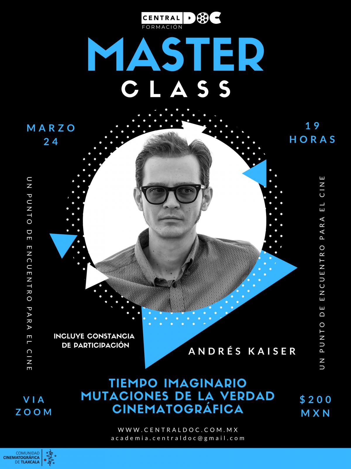 Tiempo imaginario: Mutaciones de la verdad cinematográfica  con Andrés Kaiser