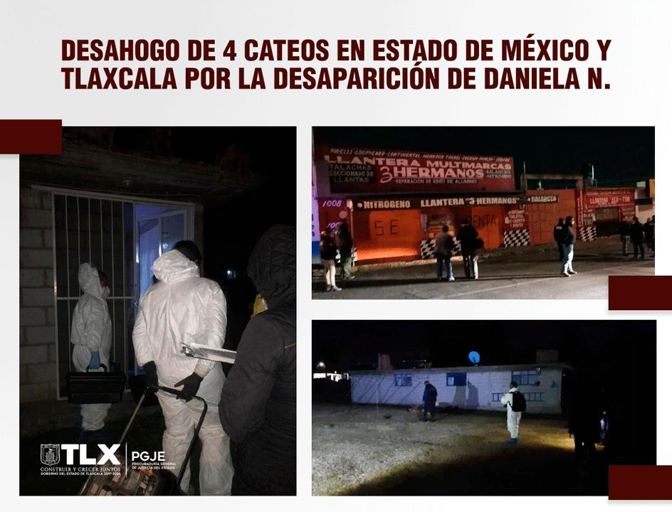 DESAHOGAN PROCURADURÍA DE TLAXCALA Y FISCALÍA DEL ESTADO DE MÉXICO 4 CATEOS POR LA DESAPARICIÓN DE DANIELA N.